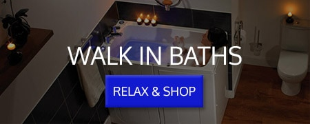 CLICK HERE Shop Walk in Baths