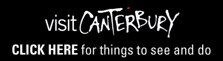 CLICK HERE for things to see and do in Canterbury